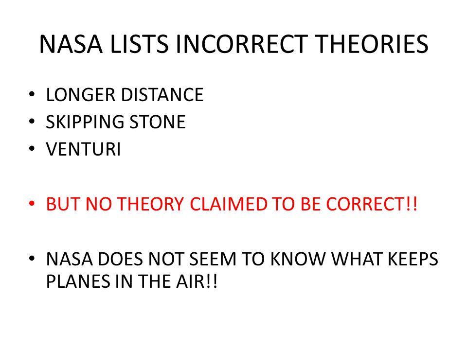 NASA LISTS INCORRECT THEORIES