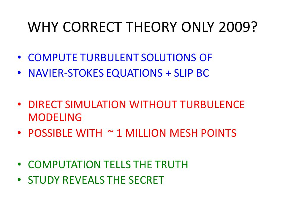 WHY CORRECT THEORY ONLY 2009