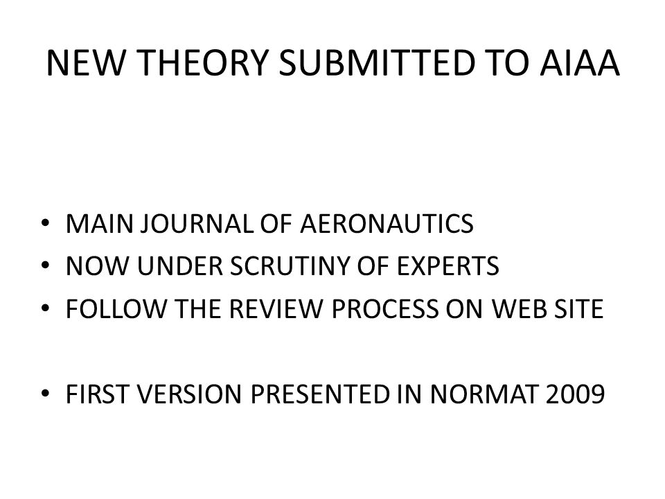 NEW THEORY SUBMITTED TO AIAA