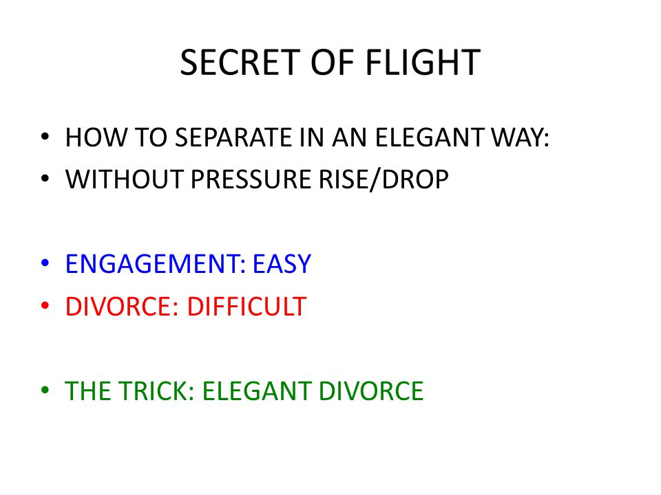 SECRET OF FLIGHT HOW TO SEPARATE IN AN ELEGANT WAY: