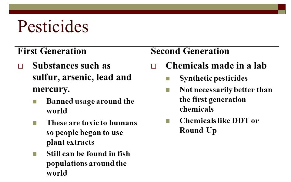 Pesticides First Generation Second Generation