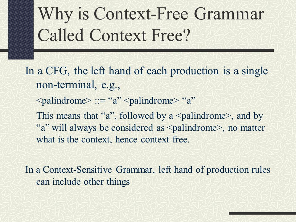 Why is Context-Free Grammar Called Context Free