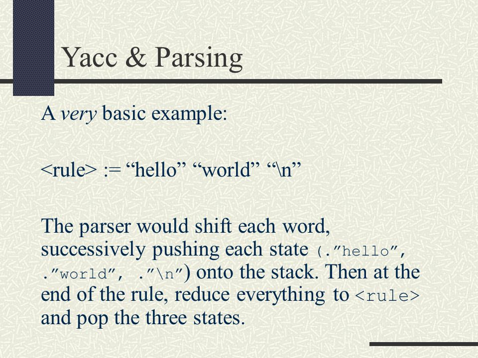 Yacc & Parsing A very basic example: