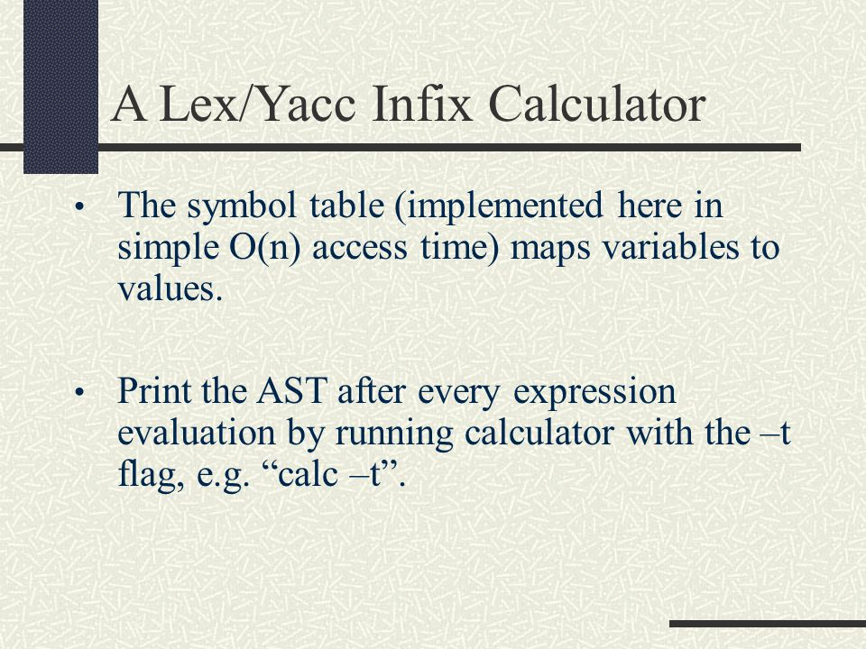 A Lex/Yacc Infix Calculator