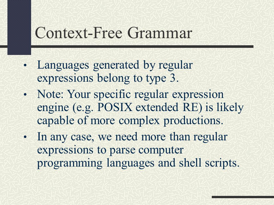 Context-Free Grammar Languages generated by regular expressions belong to type 3.