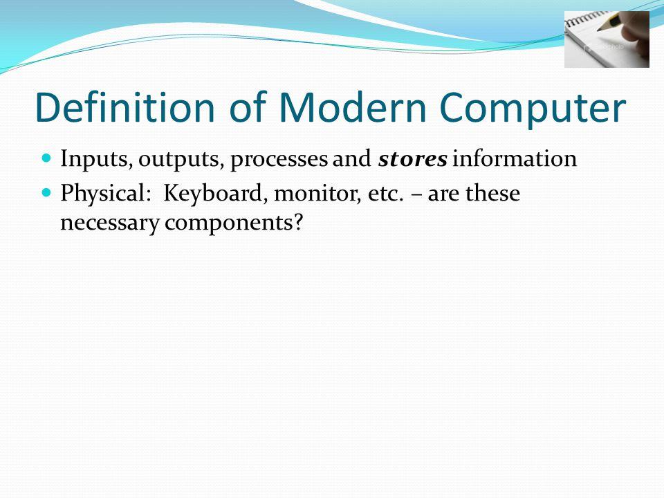 Definition of Modern Computer