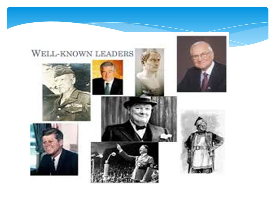 Historical leaders-some good and some bad, but all had strong influence.