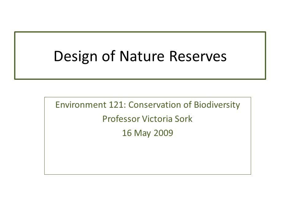 Design of Nature Reserves
