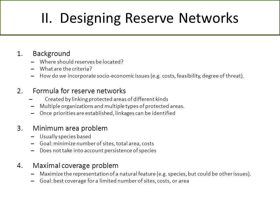 II. Designing Reserve Networks