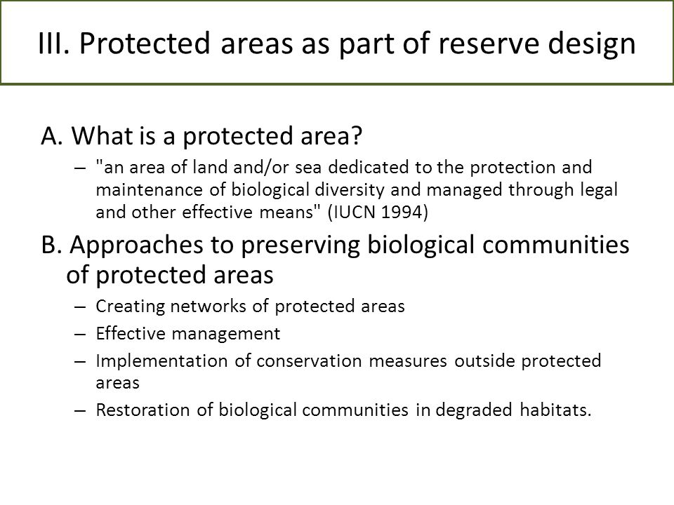 III. Protected areas as part of reserve design