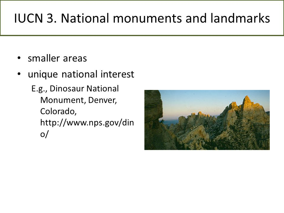 IUCN 3. National monuments and landmarks