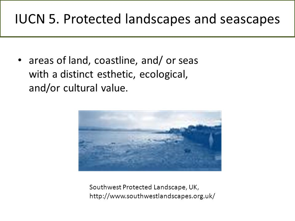 IUCN 5. Protected landscapes and seascapes