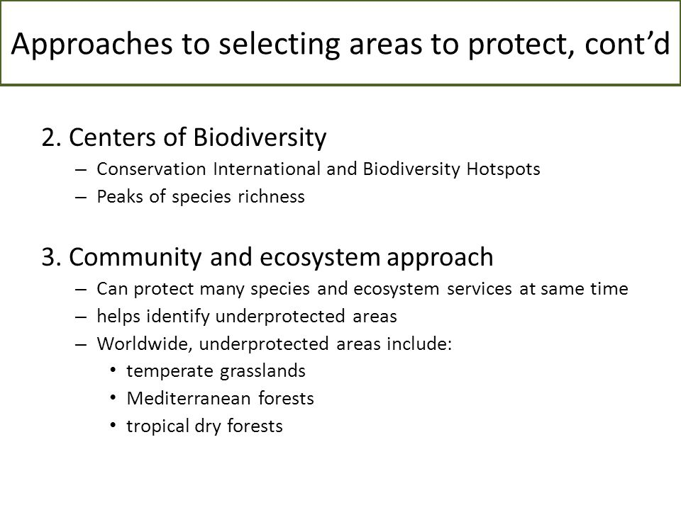 Approaches to selecting areas to protect, cont'd