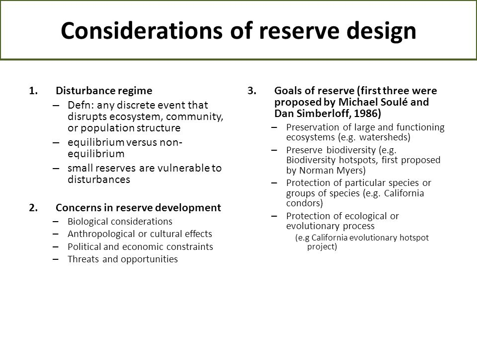 Considerations of reserve design
