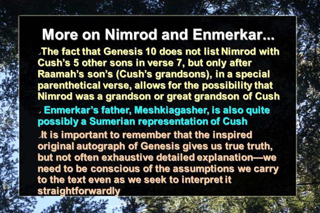 More on Nimrod and Enmerkar...