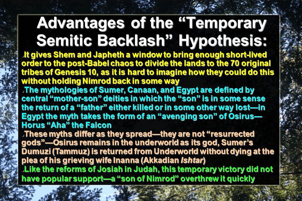 Advantages of the Temporary Semitic Backlash Hypothesis: