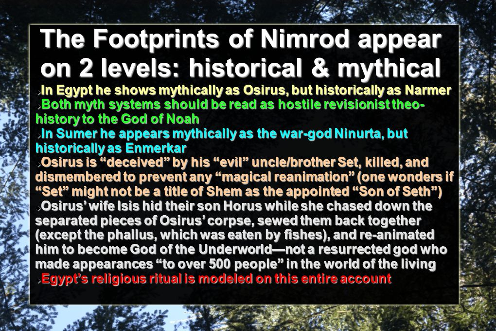 The Footprints of Nimrod appear on 2 levels: historical & mythical