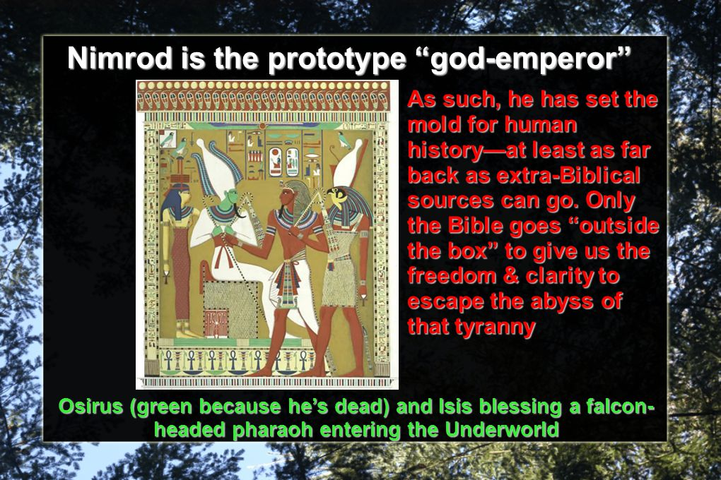 Nimrod is the prototype god-emperor