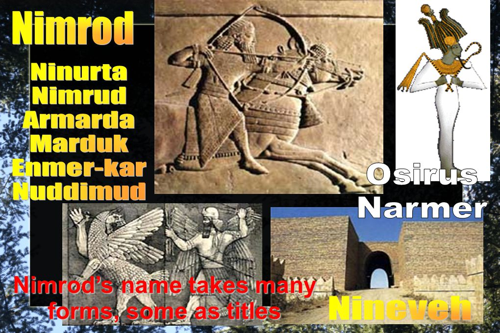 Nimrod's name takes many forms, some as titles