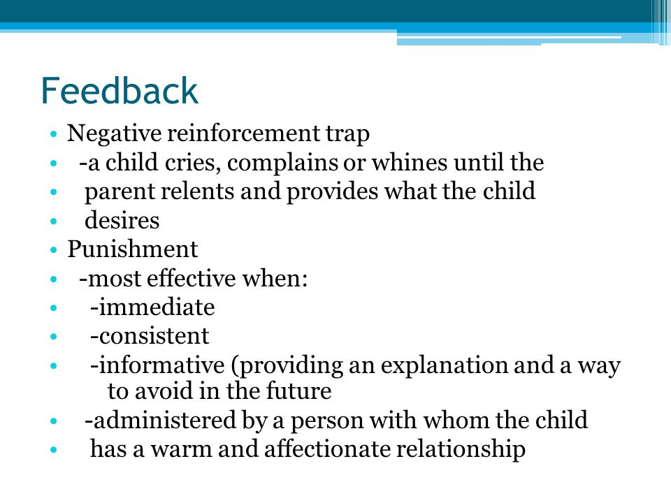 Feedback Negative reinforcement trap