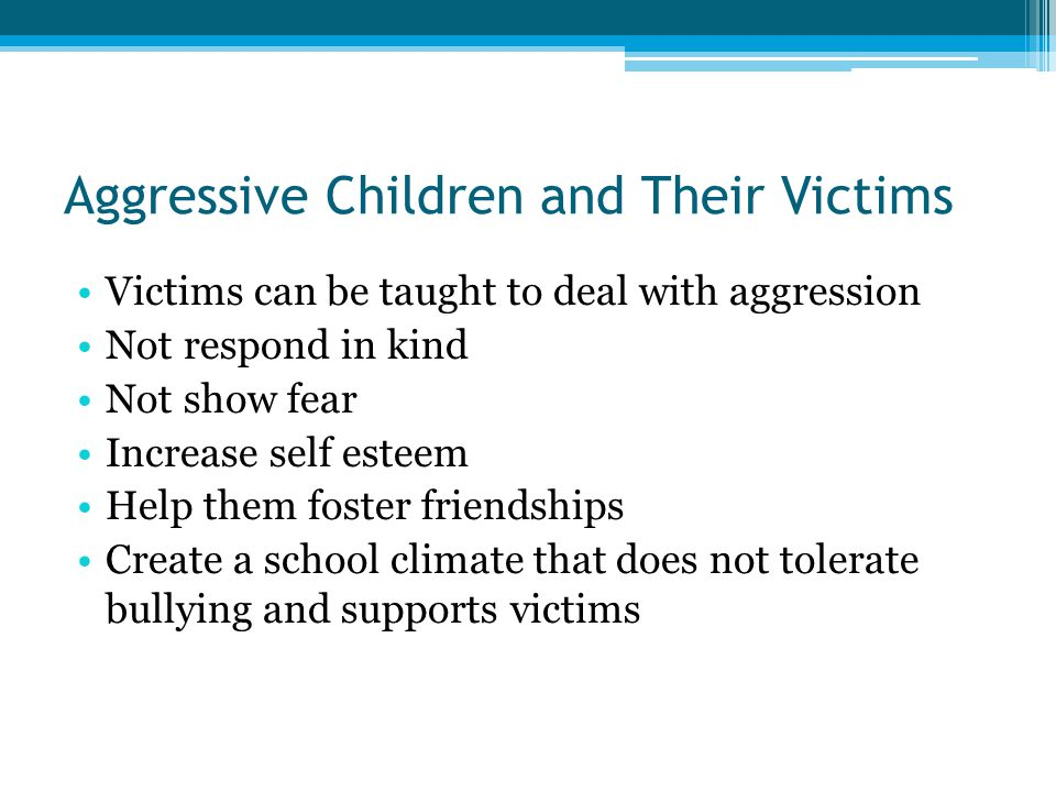 Aggressive Children and Their Victims