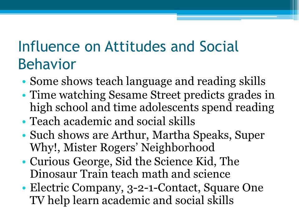Influence on Attitudes and Social Behavior