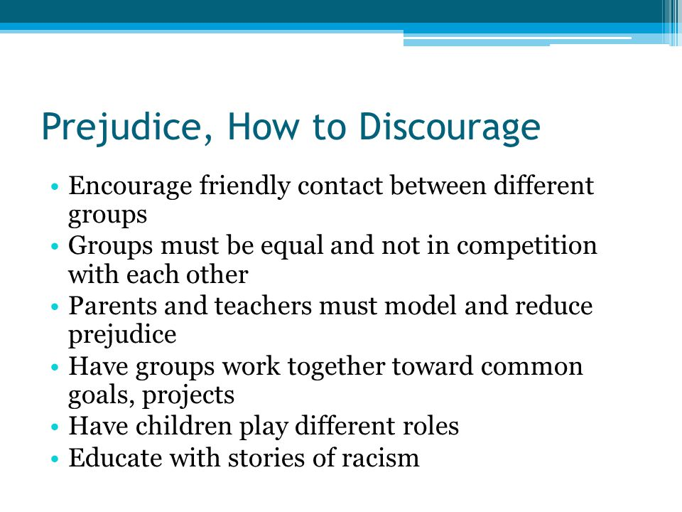 Prejudice, How to Discourage