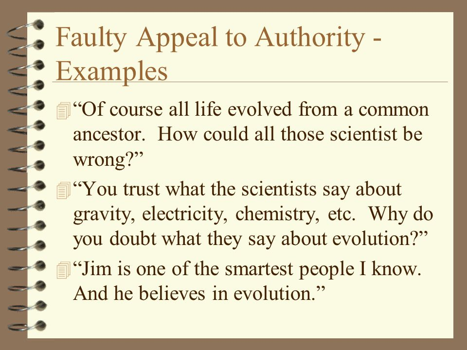 Faulty Appeal to Authority - Examples