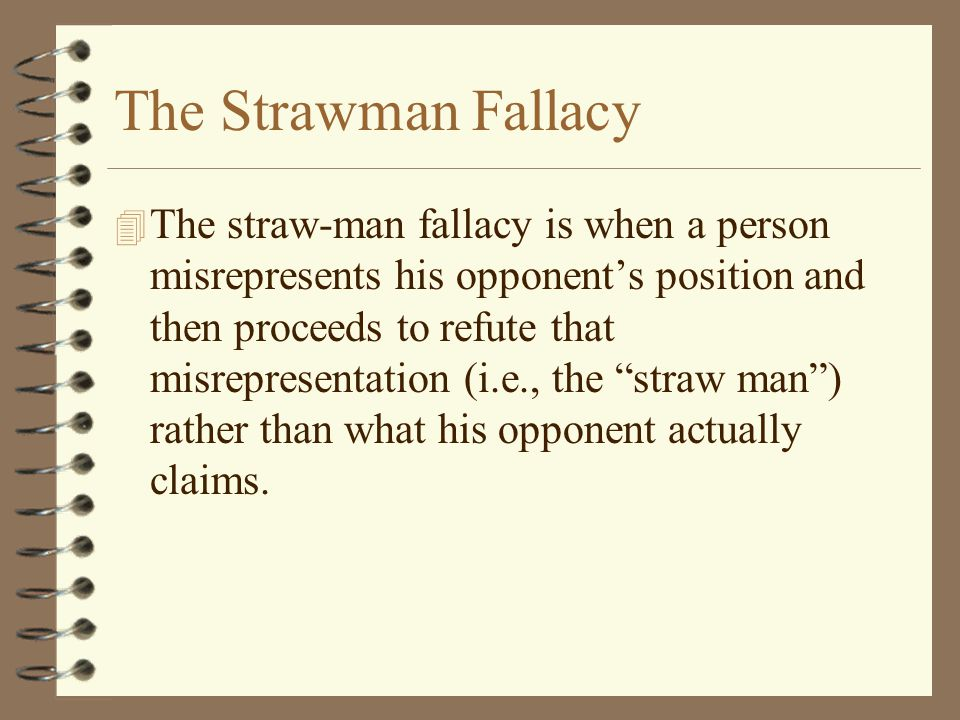The Strawman Fallacy