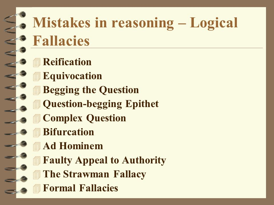 Mistakes in reasoning – Logical Fallacies