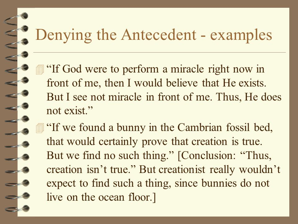 Denying the Antecedent - examples