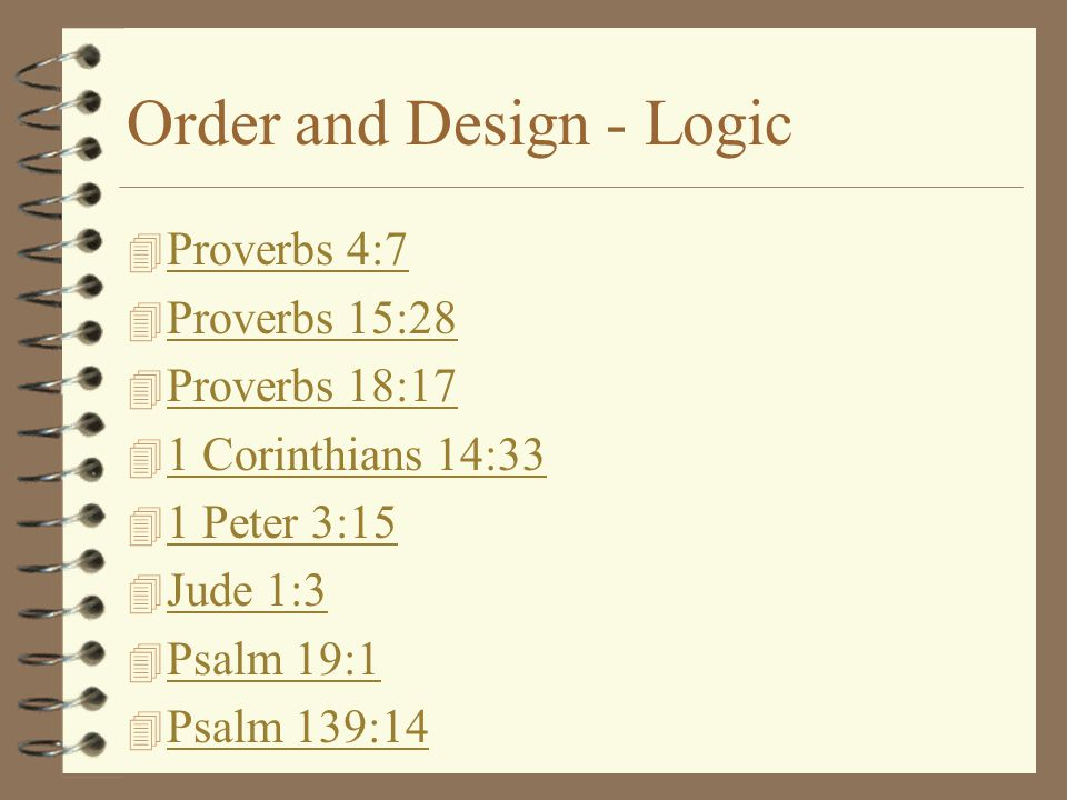 Order and Design - Logic