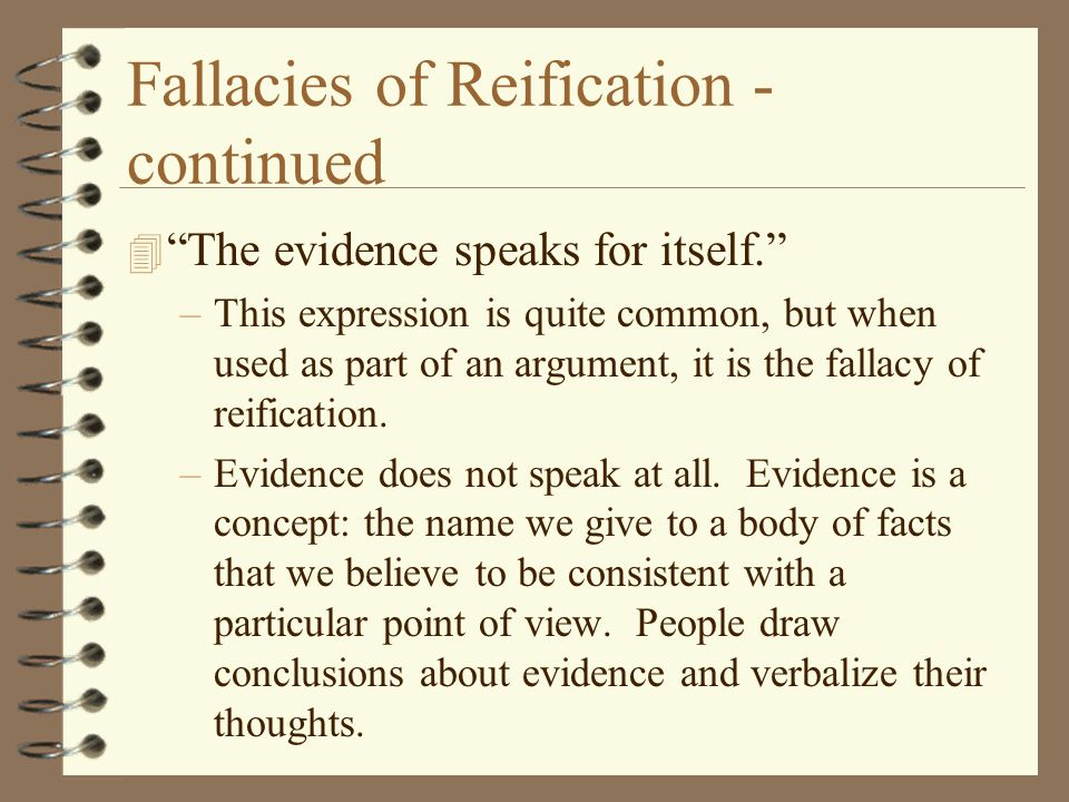 Fallacies of Reification - continued