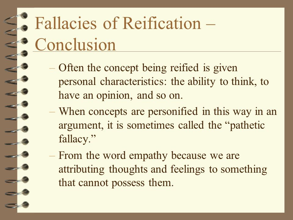 Fallacies of Reification – Conclusion