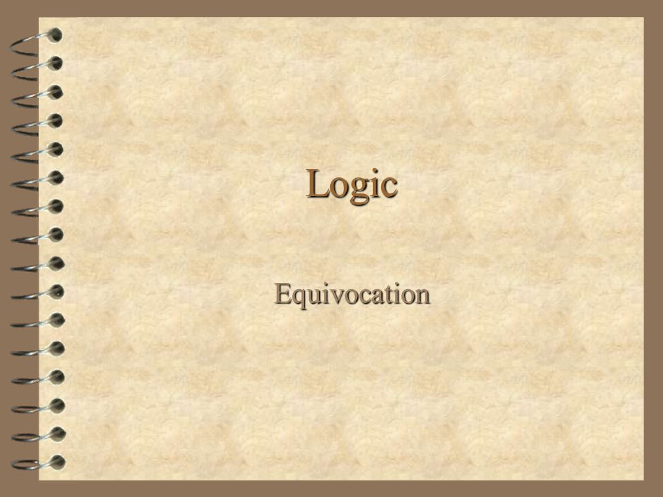 Logic Equivocation