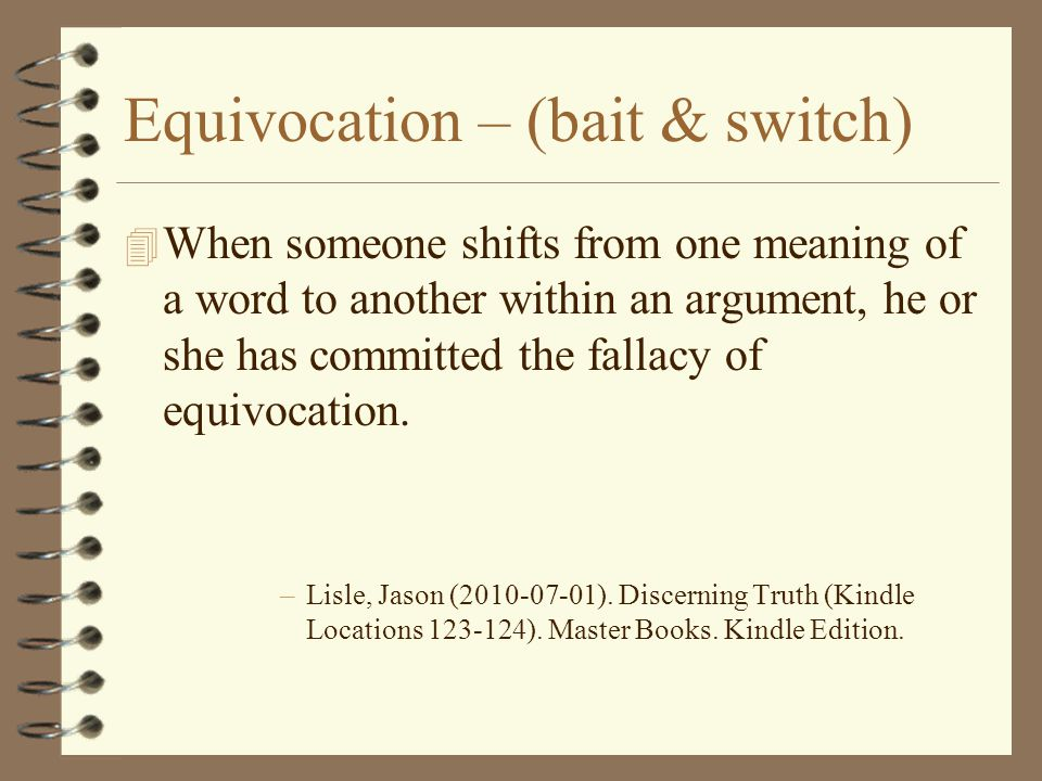Equivocation – (bait & switch)