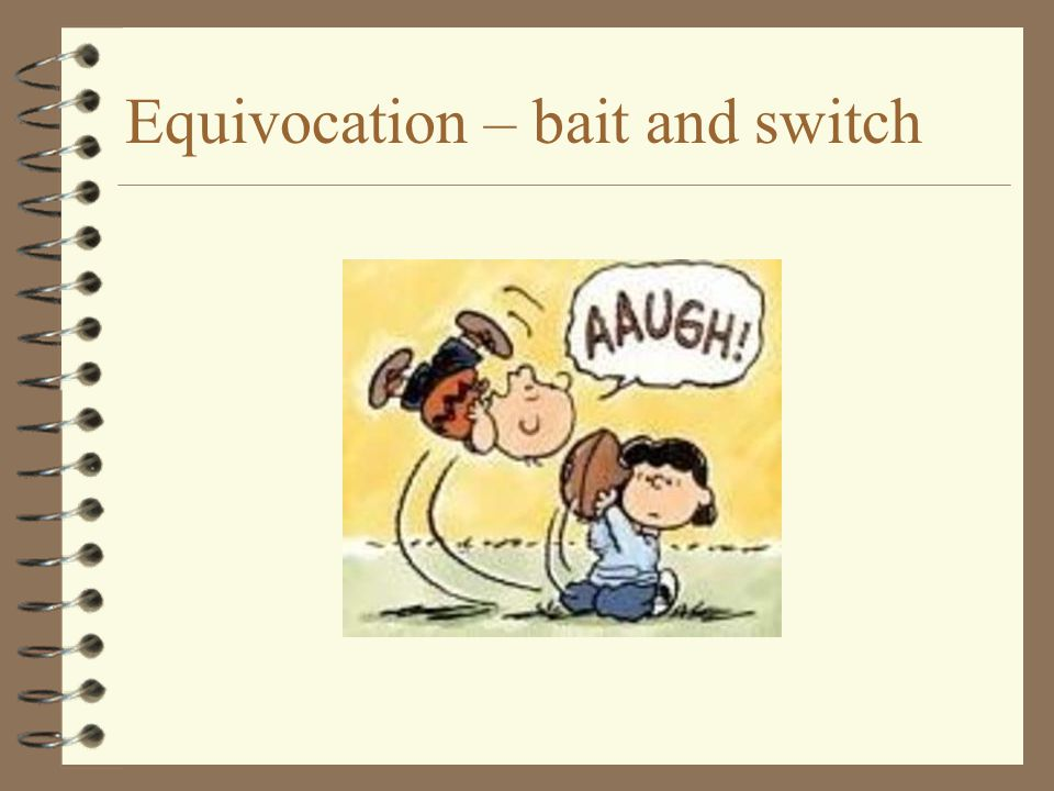 Equivocation – bait and switch