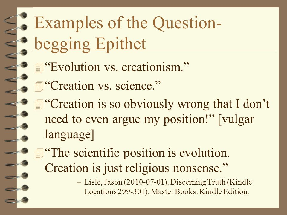 Examples of the Question-begging Epithet