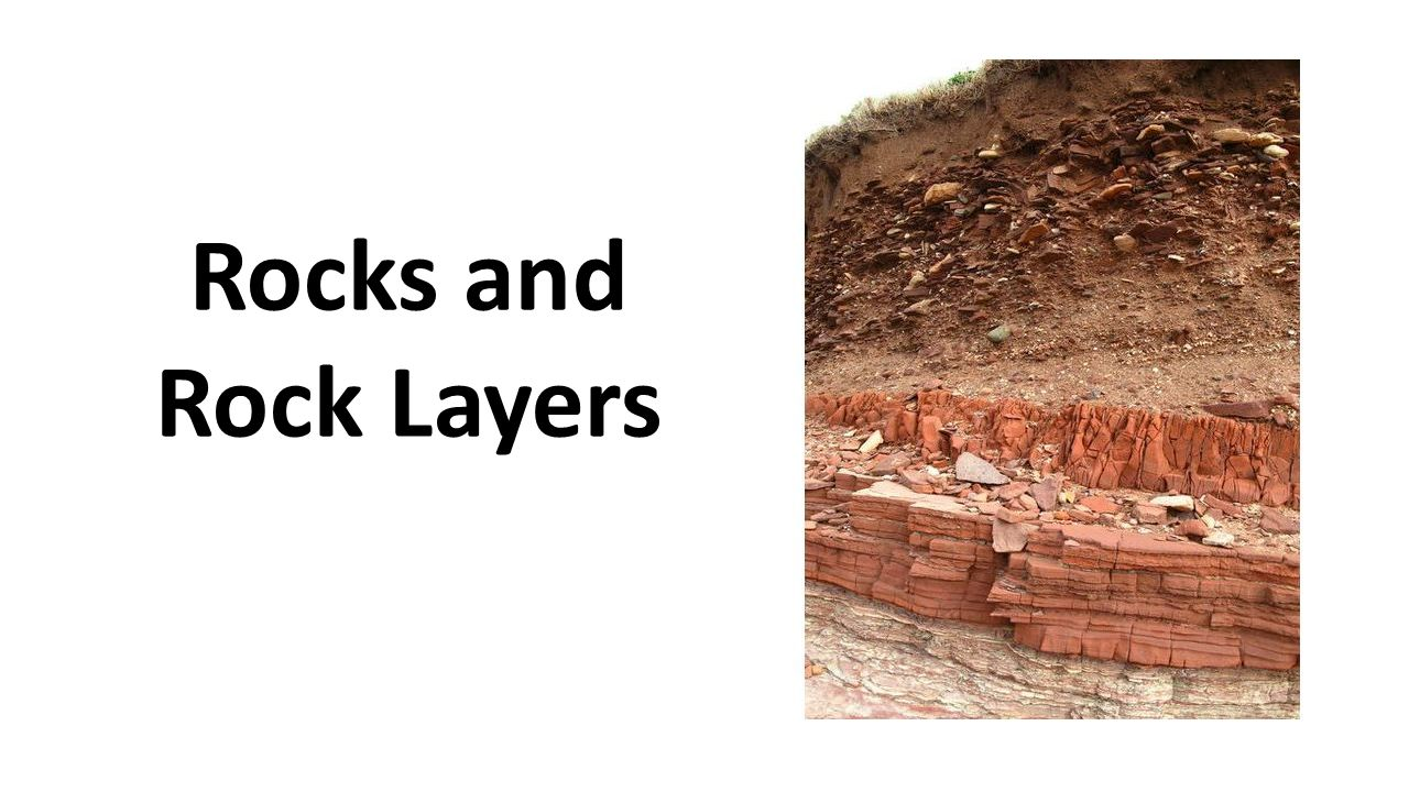 Rocks and Rock Layers
