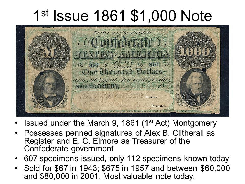 1st Issue 1861 $1,000 Note Issued under the March 9, 1861 (1st Act) Montgomery.
