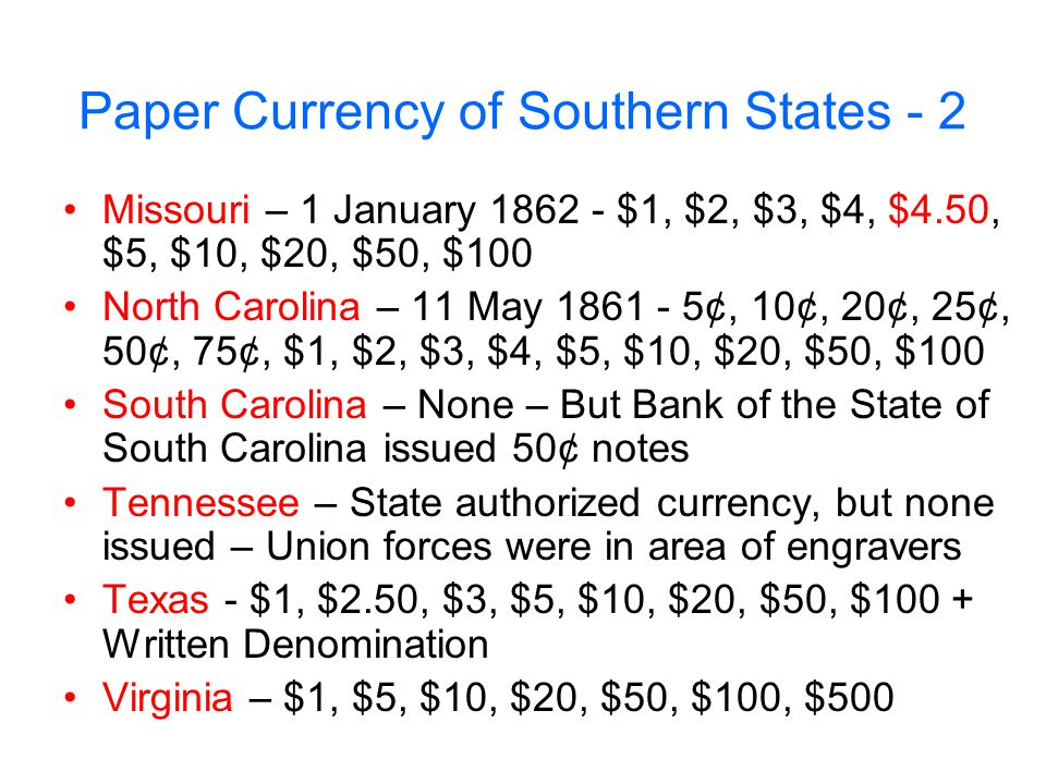 Paper Currency of Southern States - 2