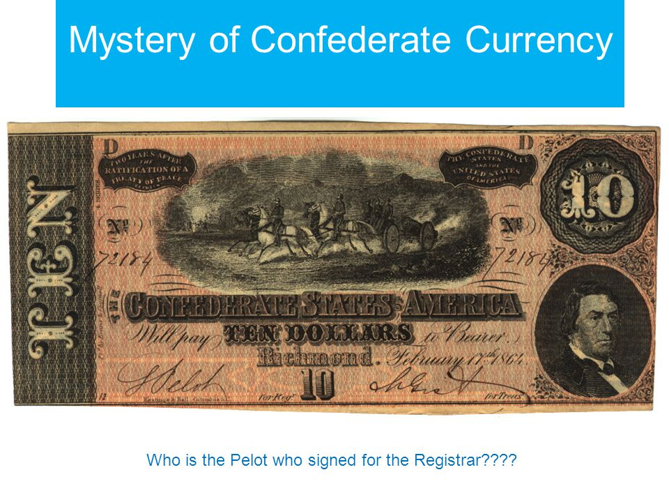 Mystery of Confederate Currency