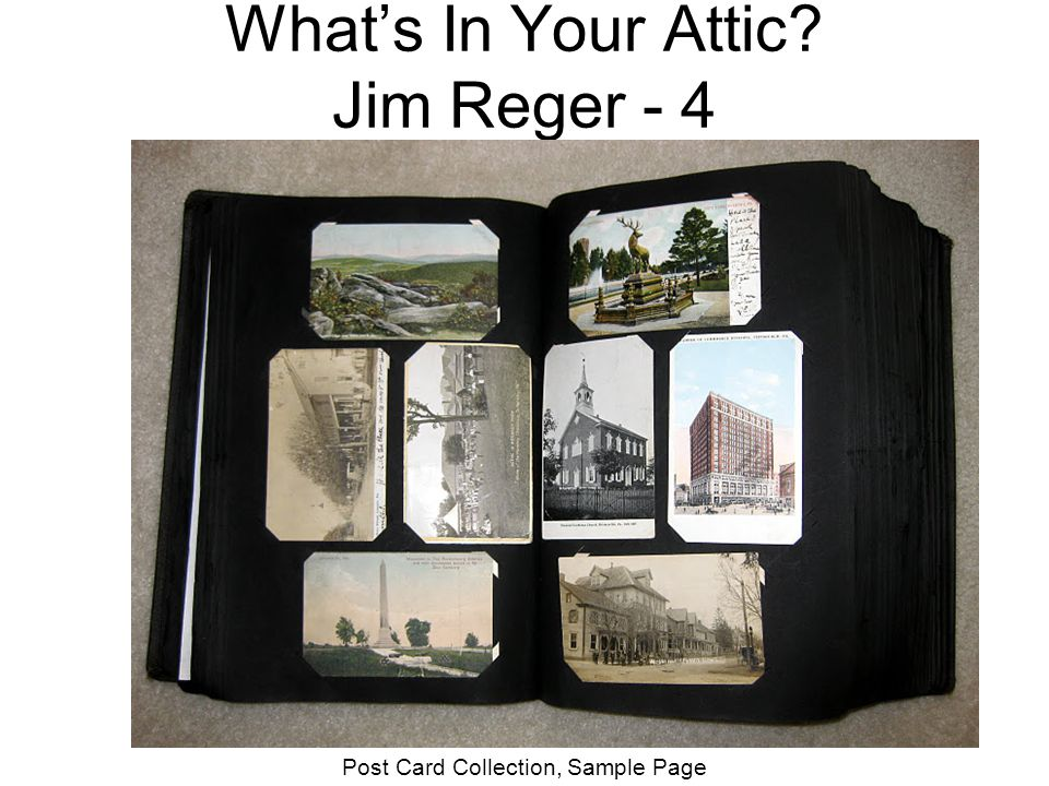 What's In Your Attic Jim Reger - 4