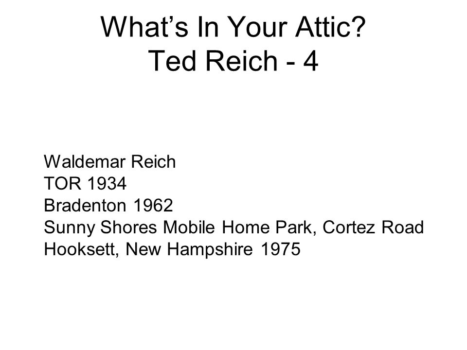 What's In Your Attic Ted Reich - 4