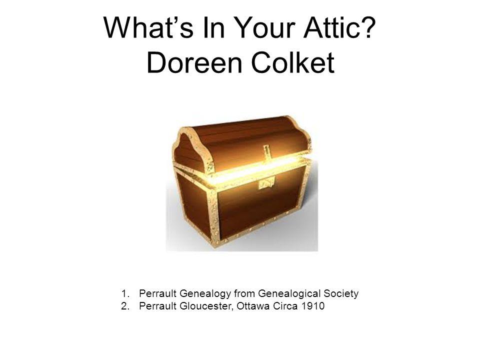 What's In Your Attic Doreen Colket