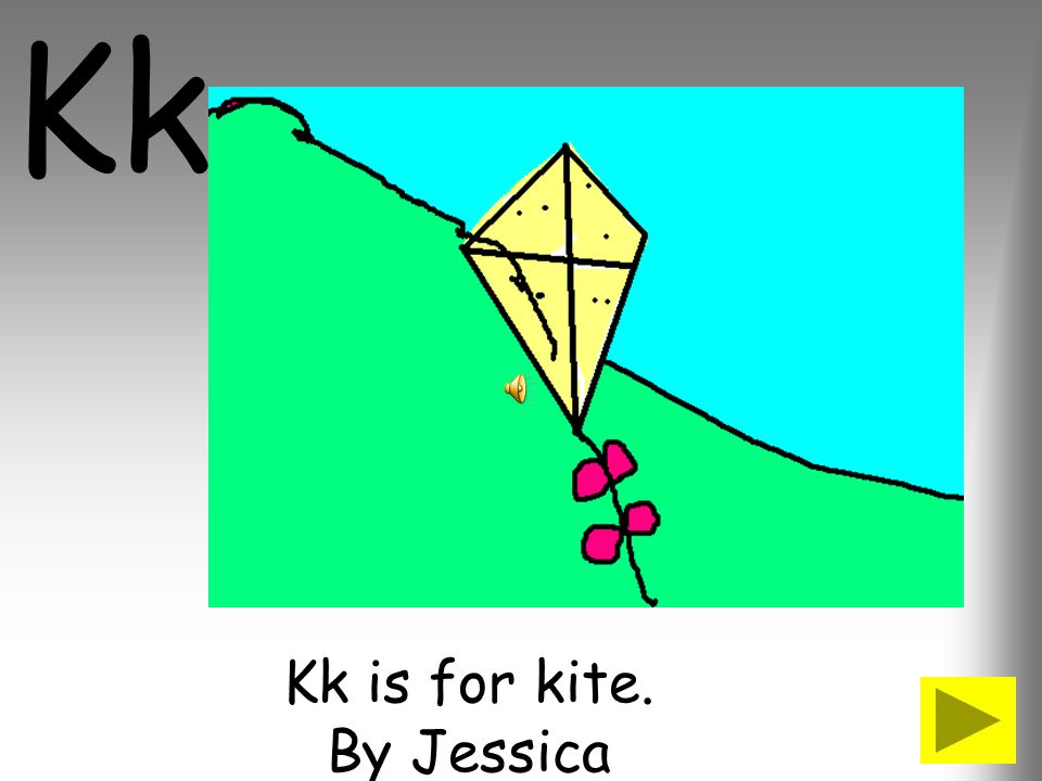 Kk is for kite. By Jessica