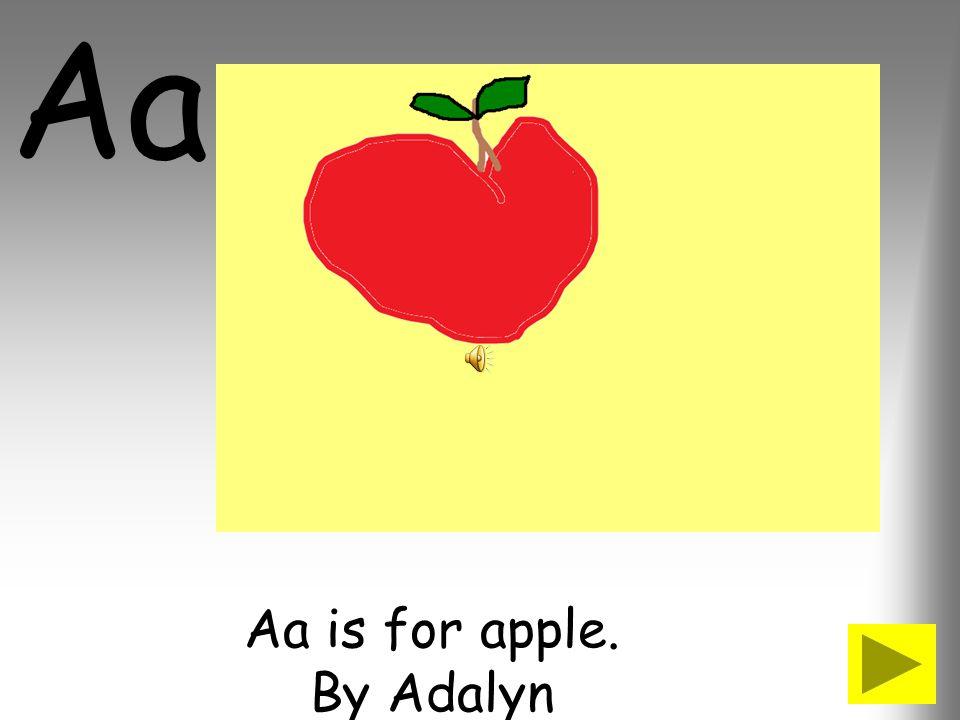 Aa is for apple. By Adalyn