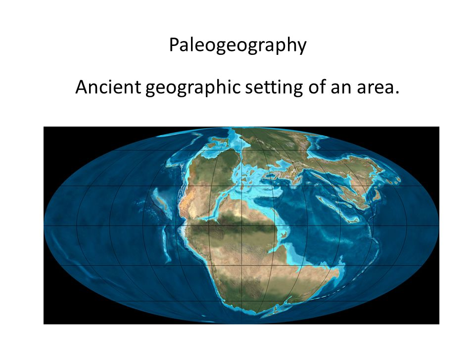 Ancient geographic setting of an area.