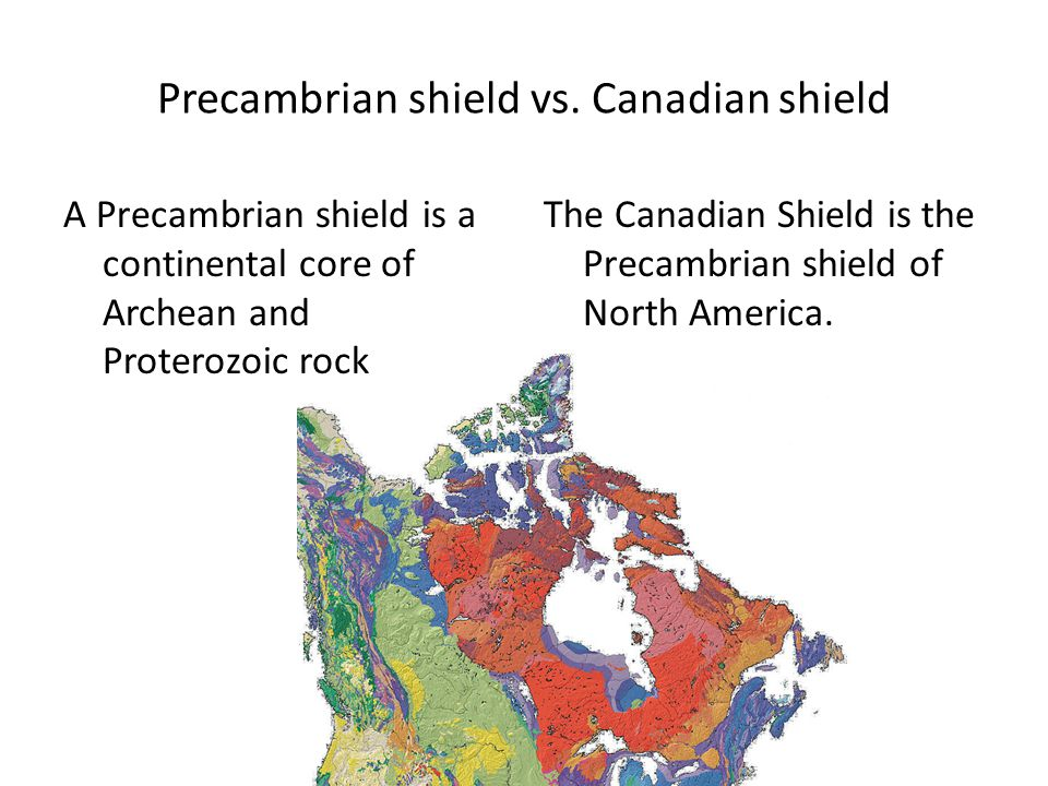 Precambrian shield vs. Canadian shield