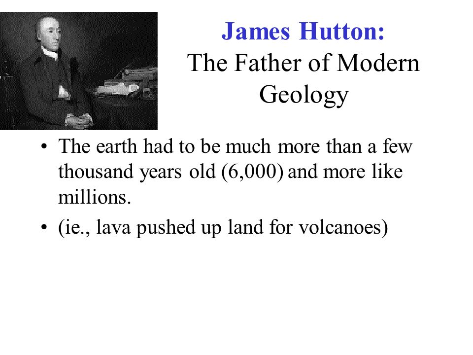 James Hutton: The Father of Modern Geology